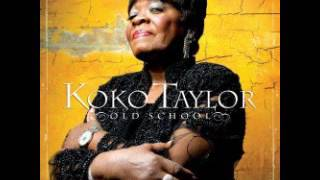 Koko Taylor Old School Full Album