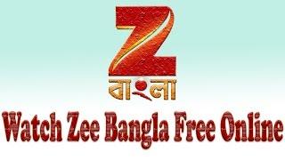 Watch Zee Bangla live Tv Streaming and Zee Bangla Serial Free online || Exclusive Youtube