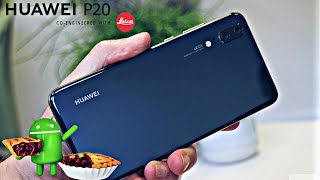 Huawei P20 & P20 Pro Official 9.0 Pie Update