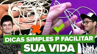 DICAS SIMPLES PARA FACILITAR O SEU DIA A DIA thumbnail