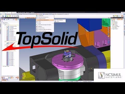 CAD/CAM interface | TopSolid | NCSIMUL Machine