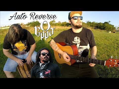 Auto Reverse - O Rappa - Cover Acústico DOMA