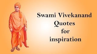 Swami Vivekanand Quotes for inspiration