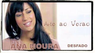 Ana Moura *Desfado #03* Até ao Verão