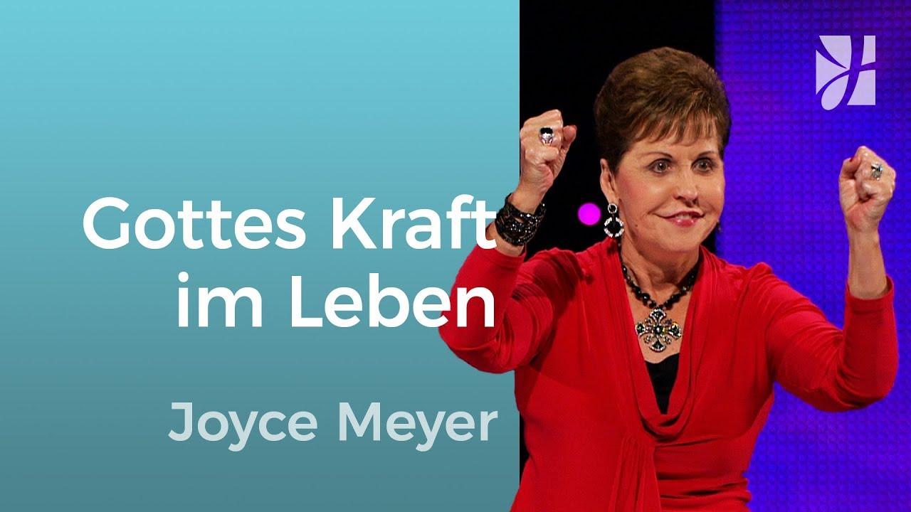 Gottes Kraft in deinem Leben – Joyce Meyer – Gott begegnen
