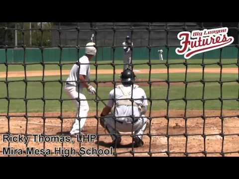 RICKY THOMAS PROSPECT VIDEO, LHP, MIRA MESA HIGH SCHOOL @ACBASEBALLGAMES @BIGLEAGUEFUTURE
