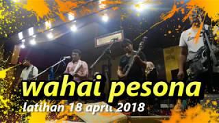 rhoma irama lagu wahai pesona latihan  18 april 2018