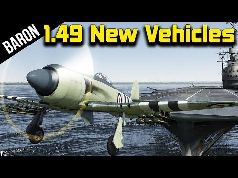 War Thunder 1.49 - Fleet Air Arm, British Carrier Planes, New Germans, British & Japanese