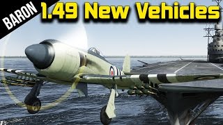 War Thunder 1.49 - Fleet Air Arm, British Carrier Planes, New Germans, British & Japanese
