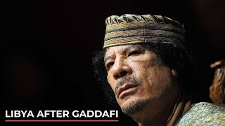 Libya What happened to the country after the death of Muammar Gaddafi News M News World