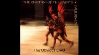 Paul Simon, The Rhythm of the Saints, The Obvious Child