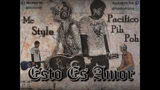 Pacifico Pih Poh Ft Mc Style    esto es amor