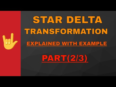star delta  transformation and connection explained with example Hindi.