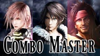 Combo Master Montage - Dissidia Final Fantasy NT