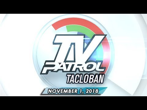 TV Patrol Eastern Visayas - November 1, 2018