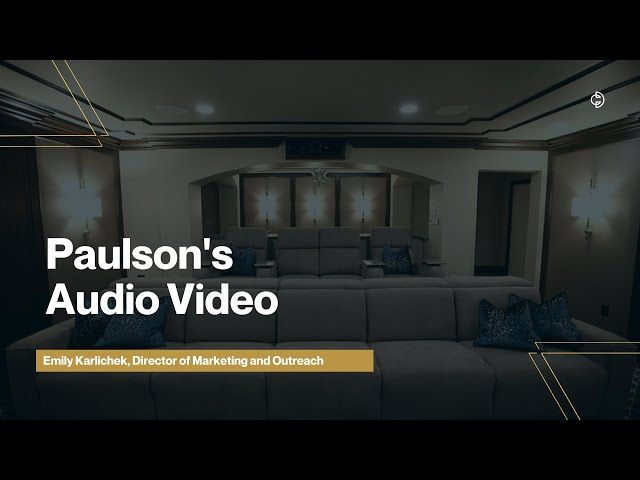 Connected Design Insider Talk: Paulson's Audio Video