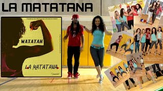 Watatah Ft. Maria Browning - LA MATATANA (Official Choreography)