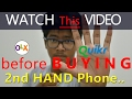 5 Things and Tips to Look Before Buying A Used Phone from OLX, quikr! How to buy Second Hand Phone?