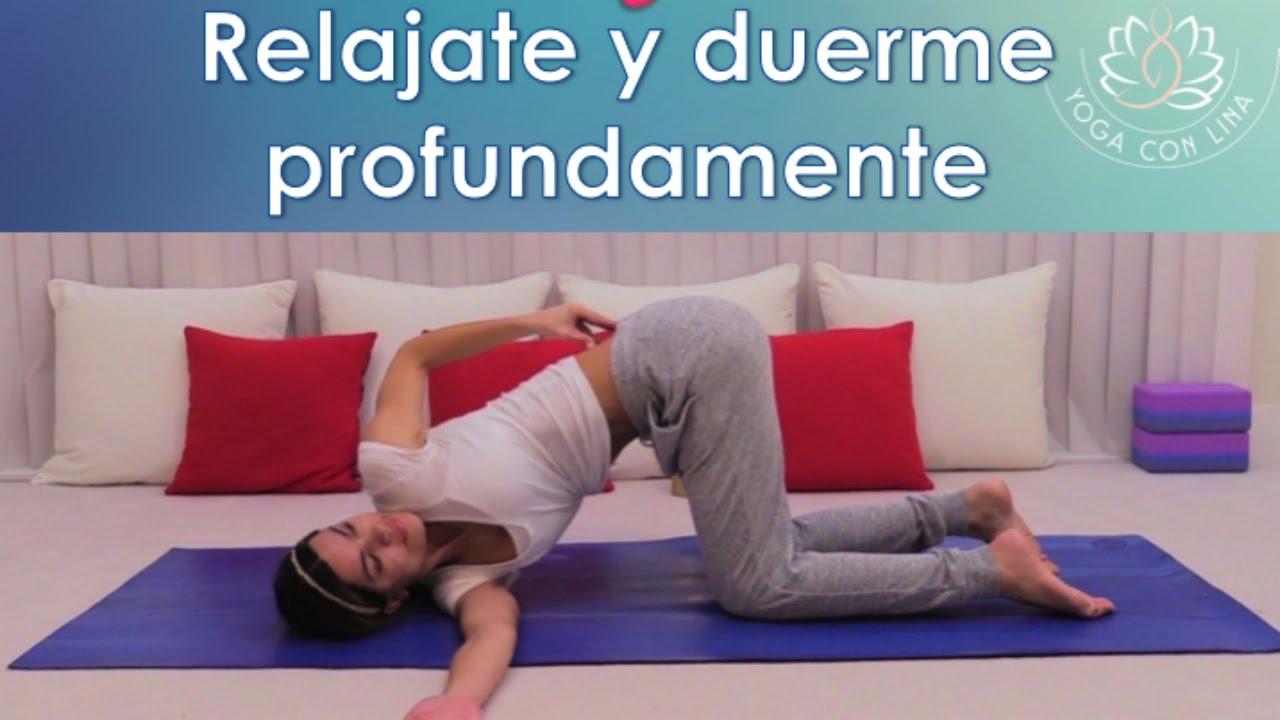 Yoga para relajar el cuerpo y la mente antes de dormir youtube - Relajar cuerpo y mente ...