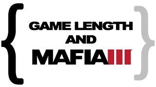 Game Length Mafia III Spoilers