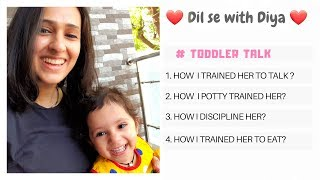 ❤ Dil se with Diya ❤ Toddler Questions answered # In HINDI