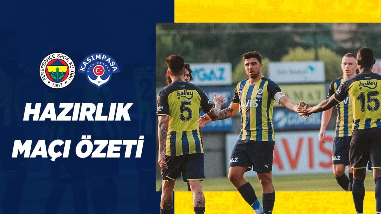 MAÇ ÖZETİ: Fenerbahçe 4-1 Kasımpaşa