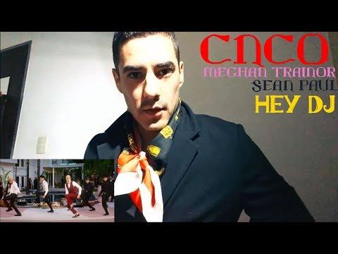 CNCO Meghan Trainor Sean Paul - Hey DJ   Reaccion