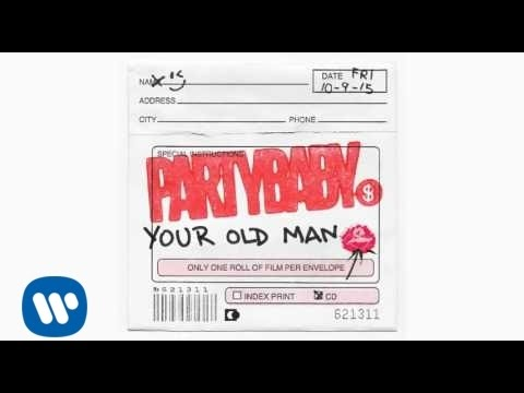 PARTYBABY - YOUR OLD MAN