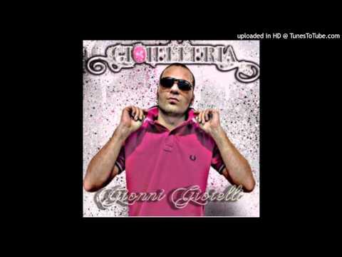 5 - Tutti Gli Occhi Addosso - Gionni Gioielli feat. Nex Cassel
