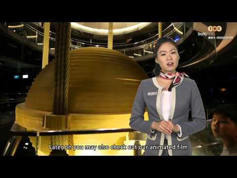 TAIPEI 101 Observatory Free Video Guide / English Version / Wind Damper