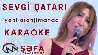 Şəfa - Sevgi Qatarı \KARAOKE\
