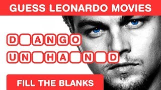 Guess Leonardo DiCaprio Movies - Fill in the Blanks - Hollywood Brain Teaser