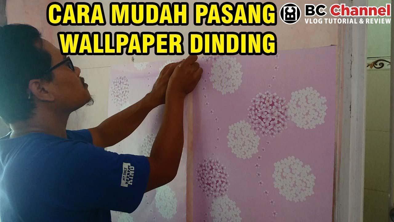 Cara Mudah Memasang Stiker Wallpaper Dinding Tembok