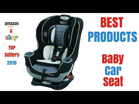 BEST Baby Car Seats = TOP Sellers On Amazon And Ebay 2017