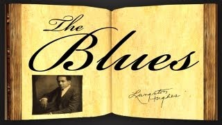The Blues by Langston Hughes - Poetry Reading
