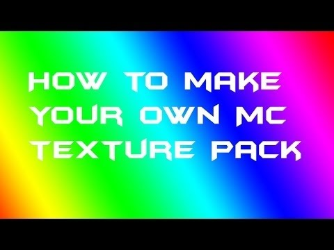 Minecraft:How To Make Your Own Texture Pack W/ Paint.net