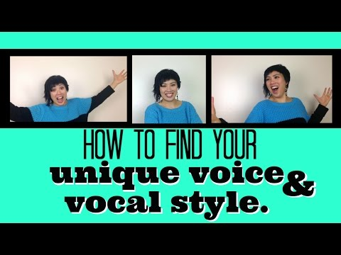 How To Find Your Unique Voice & Vocal Style