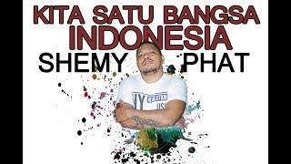 Shemy Phat -  Kita Satu Bangsa  ( Indonesia )  Official Music Video #music
