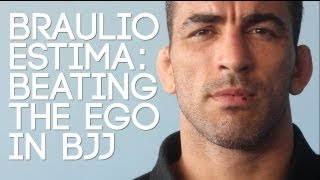 Braulio Estima: Dealing with Ego in Jiu-Jitsu || BJJ Hacks
