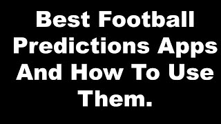 The Best Football Prediction Apps. And How To Use Them. screenshot 3