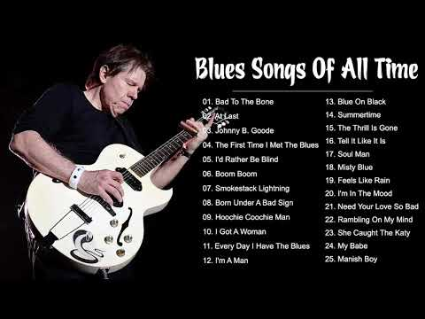 Blues Music Playlist - Top 100 Greatest Blues Songs Of All Time Best Blues Music