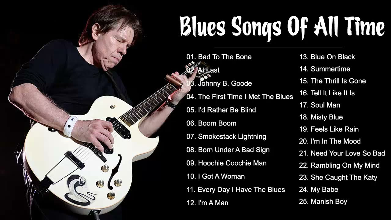 Blues Music Playlist Top 100 Greatest Blues Songs Of All Time Best Blues Music Youtube
