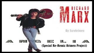 Richard Marx - Angelia (Special Re-Remix Krimen Project) 2018