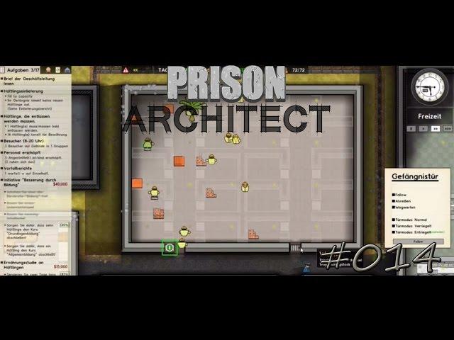 Let's Play Prison Architect | Es gibt wieder Geld | Folge #014