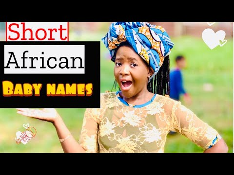 10 UNIQUE SHORT & CUTE AFRICAN BABY NAMES WITH 4 LETTERS | EASY TO PRONOUNCE & MEANINGS EXPLAINED
