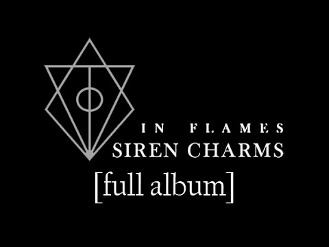 In Flames - Siren Charms [Full Album] [HD Lyrics in Video]