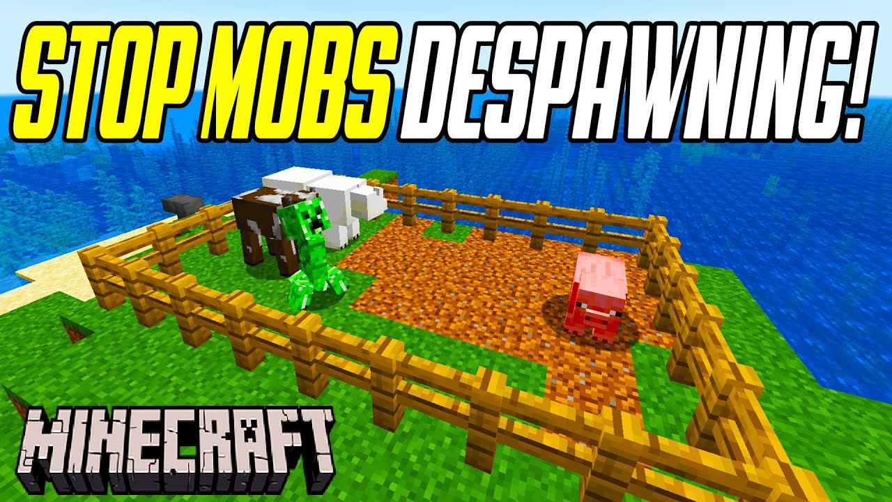 Minecraft How To STOP Mobs From Despawning Tutorial