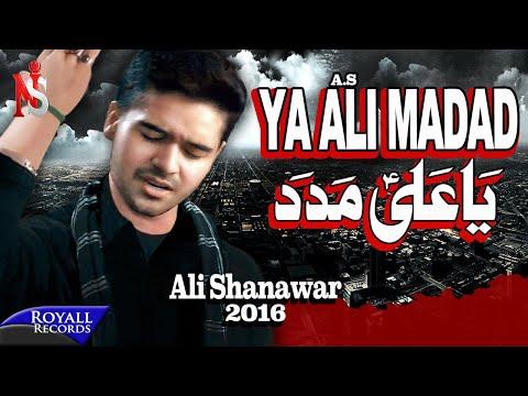 Ali Shanawar | Ya Ali Madad | 2016 (Subtitles Available in English)