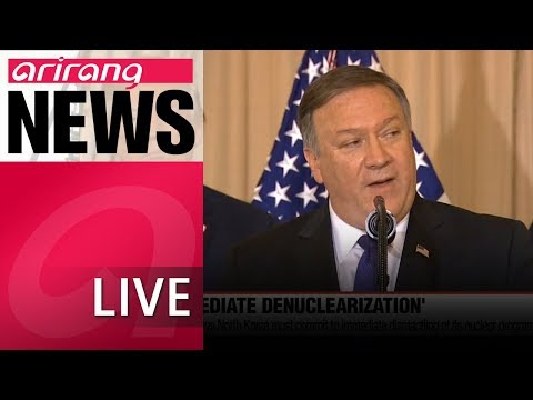 [LIVE/ARIRANG NEWS] Pompeo says North Korea must commit to immediate dismantling...