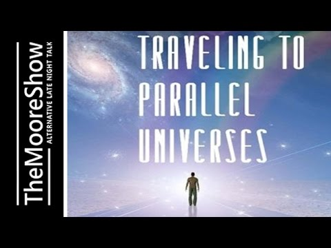 Traveling To Parallel Universes -  UK Coast to Coast am